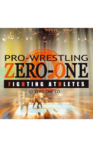 PRO-WRESTRING ZERO-ONE Official CD