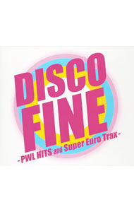 ディスコ ファイン-PWL HITS and Super Euro Trax-