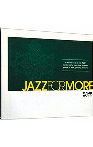 JAZZ FOR MORE