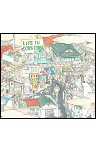 LIFE IN DOWNTOWN (初回限定盤)