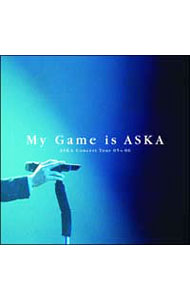 ASKA Concert Tour 05>>06 My Game is ASKA