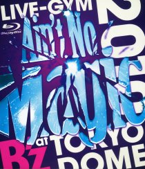 "【Blu-ray】B'z LIVE-GYM 2010""Ain't No Magic""at TOKYO DOME"