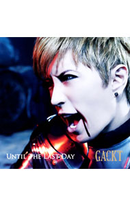 【CD+DVD】Until The Last Day 初回限定盤