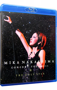 【Blu-ray】MIKA NAKASHIMA CONCERT TOUR 2011 THE ONLY STAR