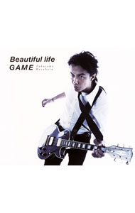 【CD+DVD】Beautiful life/GAME 初回限定「GAME」Music Clip DVD付盤