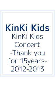 KinKi Kids Concert-Thank you for 15years- 2012-2013