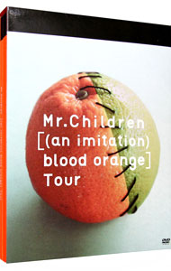 【ブックレット付】Mr.Children[(an imitation)blood orange]Tour
