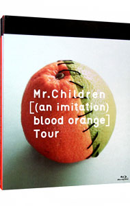 【Blu-ray】Mr.Children[(an imitation)blood orange]Tour