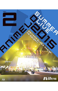 【Blu-ray】Animelo Summer Live 2015-THE GATE-8.29