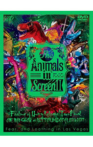 The Animals in ScreenII-Feeling of Unity Release Tour Final ONE MAN SHOW at NIPPON BUDOKAN-
