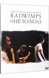 RADWIMPSのHE・SO・NO・O Documentary Film