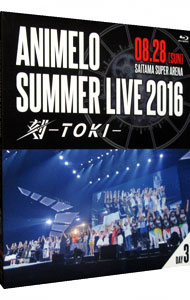 【Blu-ray】Animelo Summer Live 2016 刻-TOKI-8.28