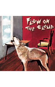 【CD+DVD】FLOW ON THE CLOUD 初回限定盤