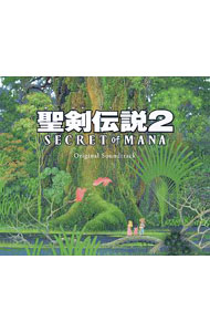 「聖剣伝説2 Secret of Mana」Original Soundtrack