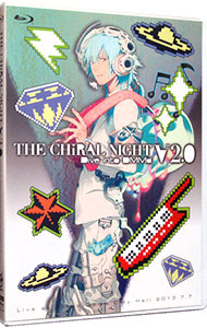 THE CHiRAL NIGHT -Dive into DMMd- V2.0 Live at Tokyo Dome City HALL 2013.7.7
