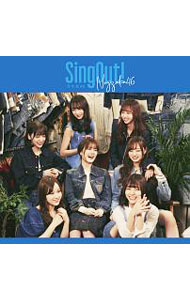 【CD+Blu-ray】Sing Out!(TYPE-D)